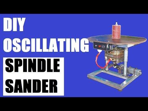 Oscillating Spindle Sander DIY
