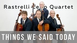 The Beatles - Things we said today - Rastrelli Cello Quartet