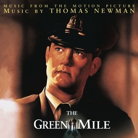 Thomas Newman альбом The Green Mile (Original Motion Picture Soundtrack)
