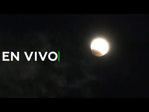 Siga 3 fenómenos astronómicos a la vez: eclipse lunar, 'luna de sangre' y 'superluna'
