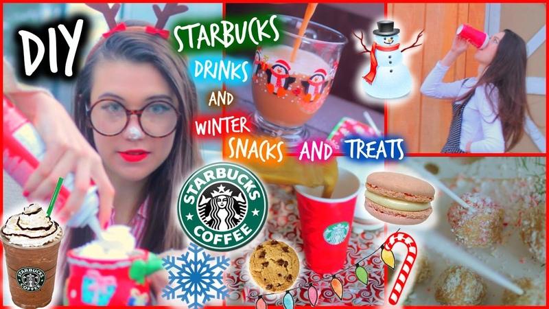 DIY Starbucks Drinks and Healthy WinterHoliday Treats and Snacks