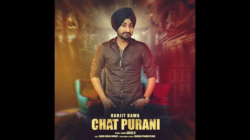 Ranjit Bawa CHAT PURANI Lyric Video Song Jassi X Dhiman Productions Latest Punjabi Song 2016