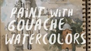 How to Paint with Gouache Watercolors Artist's Sketchbook with Steve Huston