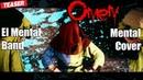 El Mental - Omen (Prodigy Mental cover Teaser)