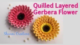 Quilling Gerbera Flower 3D Quilled Layered Flower Quilling Daisy Flower