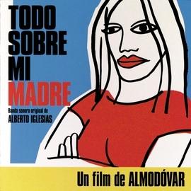 Alberto Iglesias альбом Todo Sobre Mi Madre