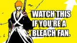 BLEACH - When Will The Anime REALLY Return