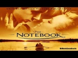 The Notebook Soundtrack - Main Title (0107)