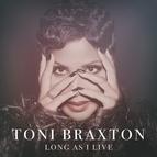 Toni Braxton альбом Long As I Live