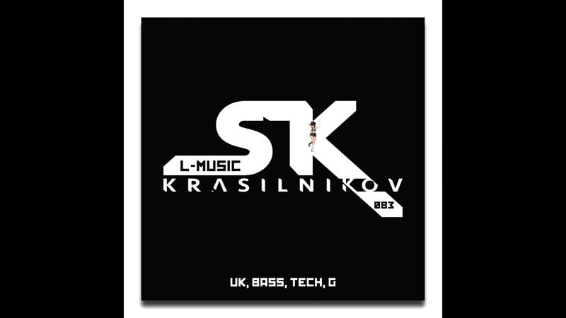 KRASILNIKOV SK - L-MUSIC [083] (Video Teaser) uk bass, g, tech