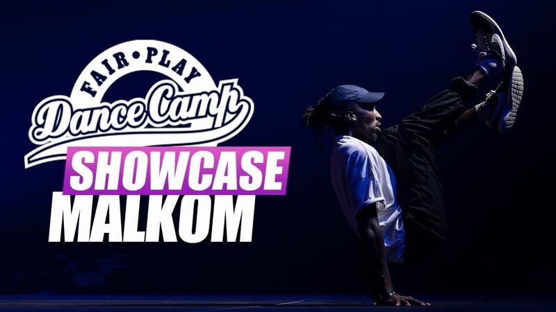 Malkom | Fair Play Dance Camp SHOWCASE 2018