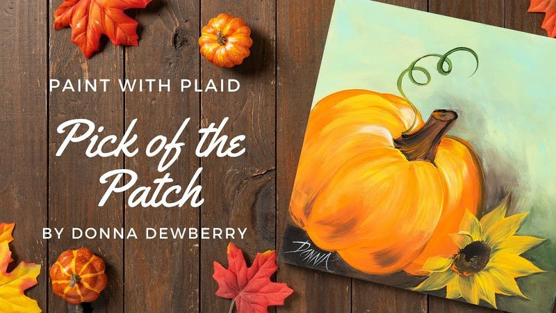 Paint with Plaid - Donna Dewberry Pick of the Patch: