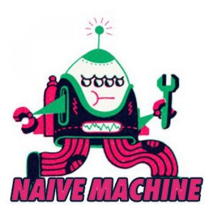 Naive Machine