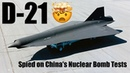 D-21: The Mach-3 Plane That Spied on China's Nuclear Bomb Tests
