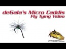 DeGala's Micro Caddis Fly Tying Video Instructions