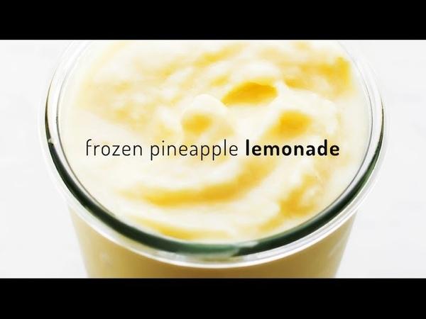 Frozen Pineapple Lemonade (without added sugar!)