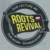 Dub Lecture #8 | Roots Revival (PL)