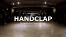 Fitz The Tantrums HandClap ∥ Choreography by Roh Taehyun x BB Trippin