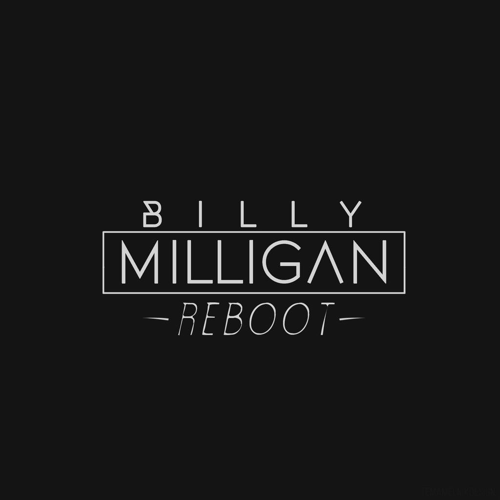 Billy Milligan - Reboot [2015]