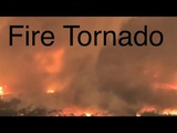 INSANE Footage of Tornado of FIRE from California August, 17, 2018