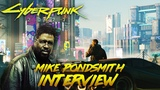 Cyberpunk 2077 - Mike Pondsmith Talks Cyberpunk 2077, First Person Perspective and MORE!