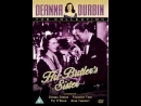 Deanna Durbin - His Butlers Sister (1943) - Cестра его дворецкого