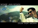 Valy - Negare Jaan Lyrics 2012 - New Valy Songs 2012 - New Afghan Songs 2012