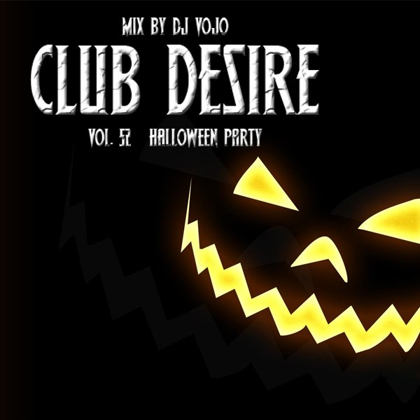 Dj VoJo - Club Desire vol.52: Halloween Party (2013) MP3