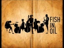 Fish in oil Zalazak sunca