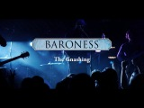 Baroness: The Gnashing (Live at Mohawks Chaos in Tejas 2013)