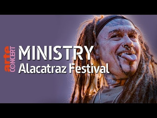 Ministry - Live (Full Show HiRes) @ Alcatraz Festival – ARTE Concert