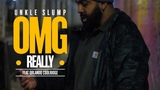 Unkle Slump - OMG Really Ft. Orlando Coolridge (Official Music Video)