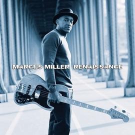 Marcus Miller альбом Renaissance
