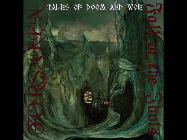 Tales of Doom and Woe: Forsaken/Fall of the Idols