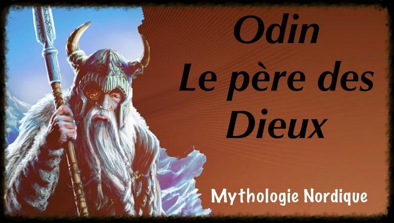 Odin le père des Dieux - Mythologie Nordique