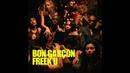 Bon Garcon Freek U Seamus Haji Paul Emanuel Remix