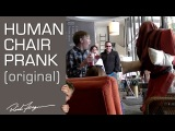 Rich Ferguson - Human Chair Scare Prank (Original)