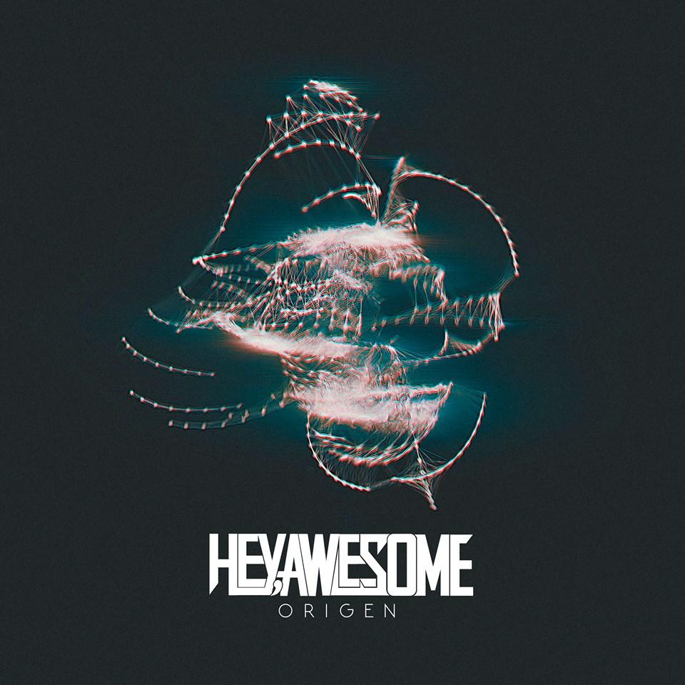 Hey, Awesome - Origen (2015)