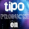 TIPO PRODUCTION