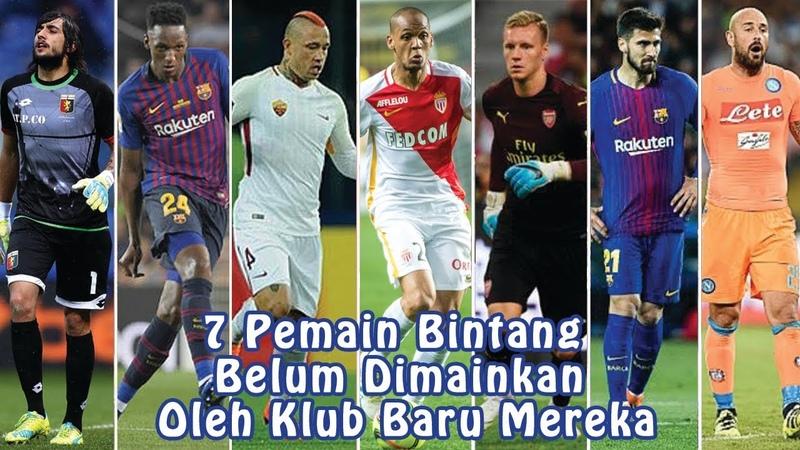 7 Pemain Bintang yang Belum Dimainkan Oleh Klub Baru Mereka