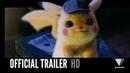 POKÉMON DETECTIVE PIKACHU Official Trailer 1 2018 HD