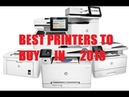 Best Printers In 2018 Top 5 Home Office Office Printers Hp Epson Brother Printers