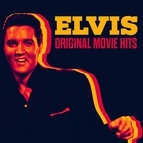 Elvis Presley альбом Elvis - Original Movie Hits