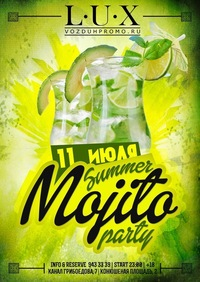 11 Июля, Пятница* SUMMER MOJITO PARTY * Клуб LUX