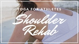 Yoga for Athletes Shoulder Rehab