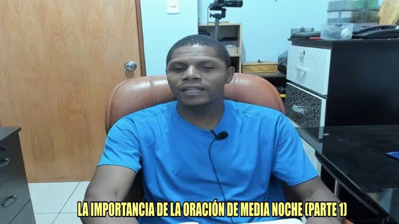 EL PODER DE ORAR A LA MEDIA NOCHE PARTE 1