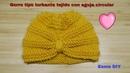Gorro tipo turbante tejido con aguja circular para bebé 0-3 meses