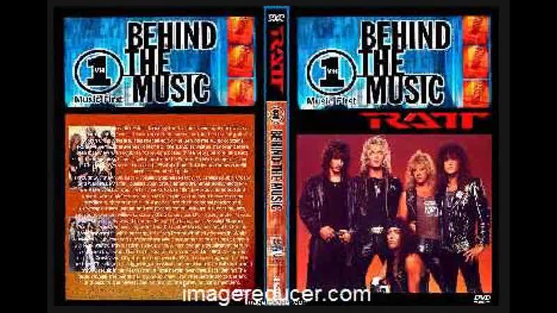 RATT - Behind the music \ По ту сторону музыки (2005)