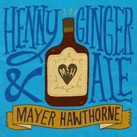 Mayer Hawthorne альбом Henny & Gingerale