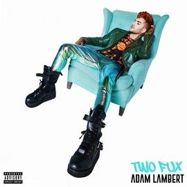 Adam Lambert альбом Two Fux